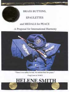 Brass Buttons, Epaulettes and Medals for Peace