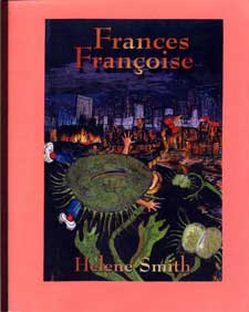Frances Francoise and What Led up to 9-11