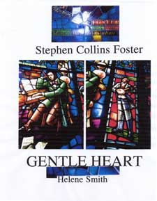 Gentle Heart, The Life of Stephen Collins Foster