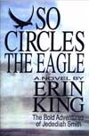 So Circles The Eagle