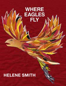 Where Eagles Fly by Helene Smith
